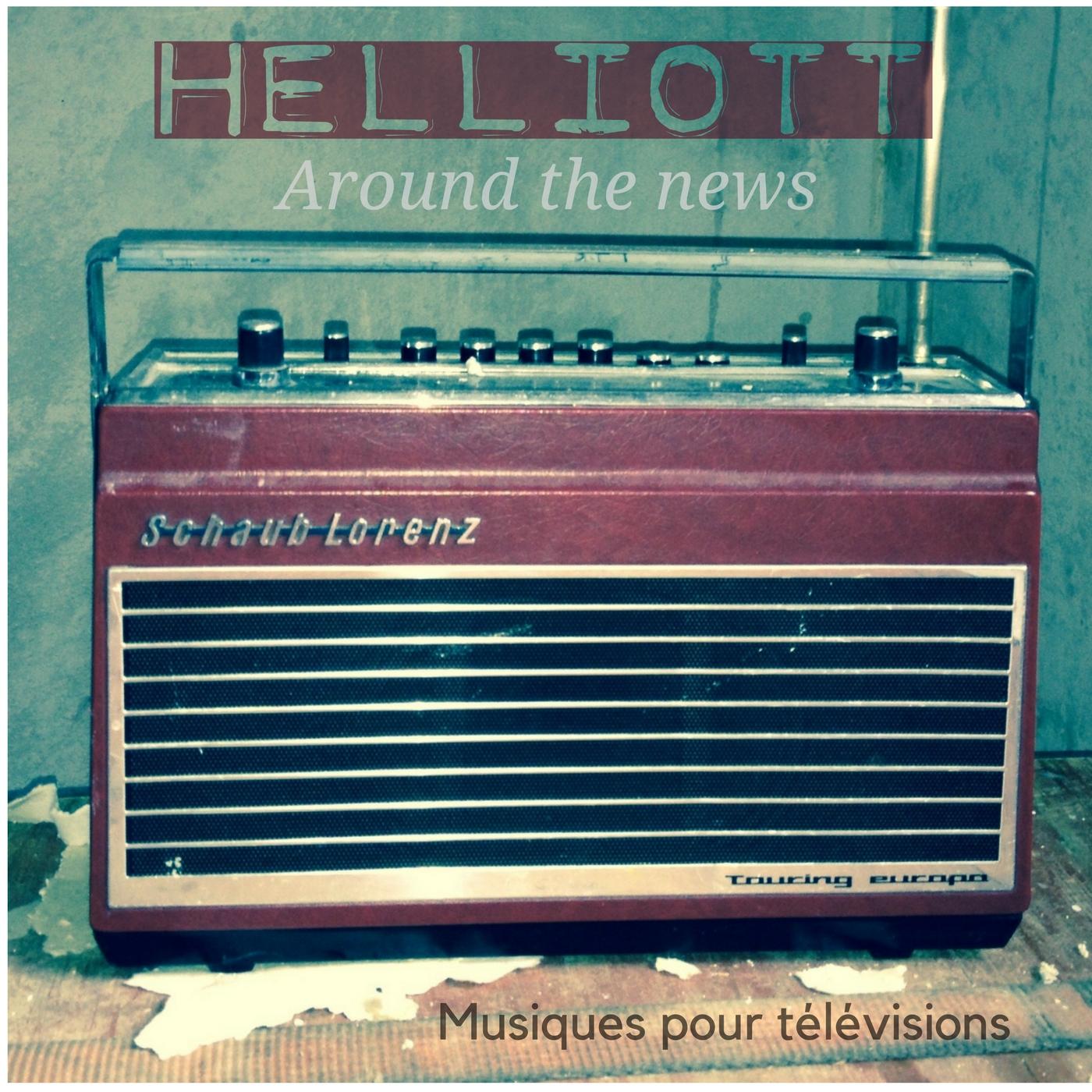 Helliott - Around the news