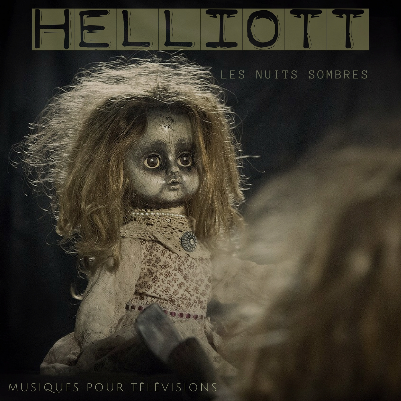 Helliott - Les Nuits Sombres